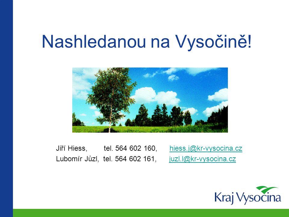 Portál GIS kraje: http://www.kr-vysocina.cz http://gis.kr-vysocina.cz e-mail na odd.