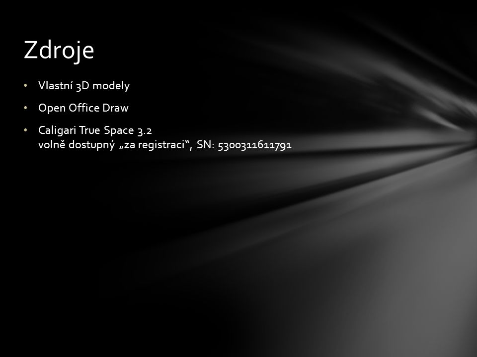 """Vlastní 3D modely Open Office Draw Caligari True Space 3.2 volně dostupný """"za registraci , SN: 5300311611791 Zdroje"""