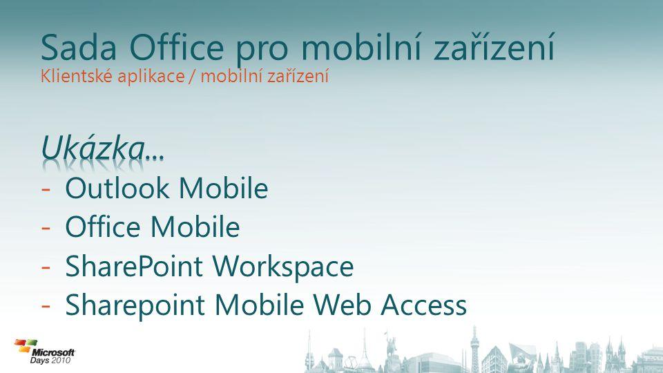 Sada Office pro mobilní zařízení Klientské aplikace / mobilní zařízení