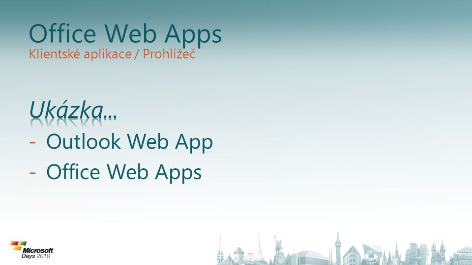 Office Web Apps Klientské aplikace / Prohlížeč