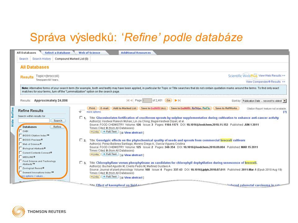 Správa výsledků: 'Refine' podle databáze