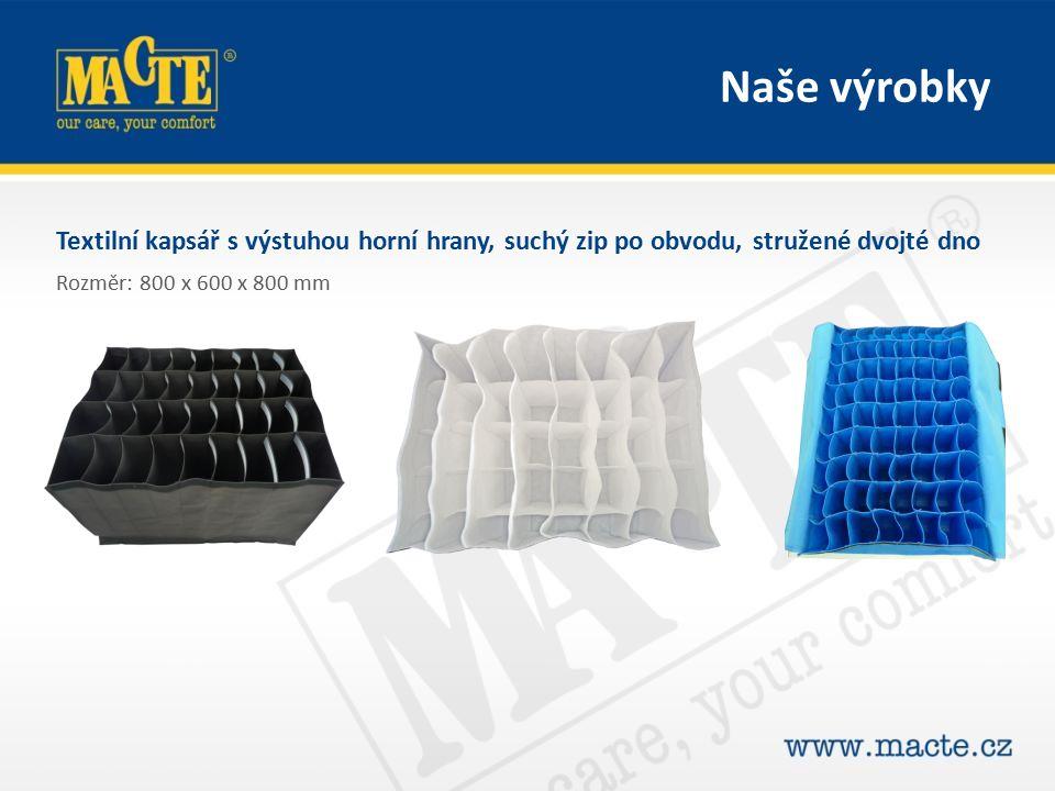 Textilní kapsář s výstuhou horní hrany, suchý zip po obvodu, stružené dvojté dno Rozměr: 800 x 600 x 800 mm Naše výrobky