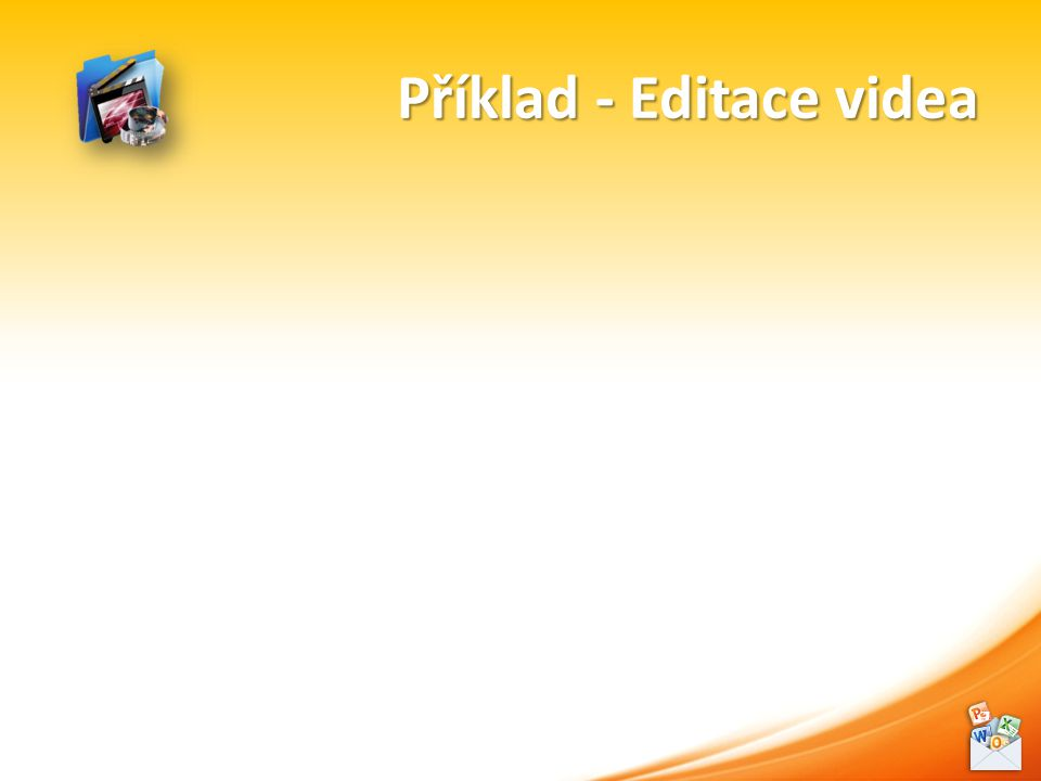 Příklad - Editace videa