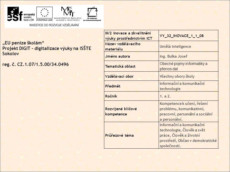 """""""EU peníze školám Projekt DIGIT – digitalizace výuky na ISŠTE Sokolov reg."""