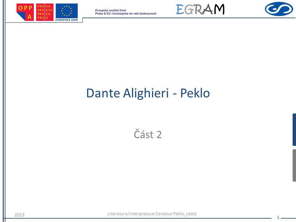 EGRAMEGRAM Dante Alighieri - Peklo Část 2 2013 Literatura/Interpretace Dantova Pekla_cast2 1
