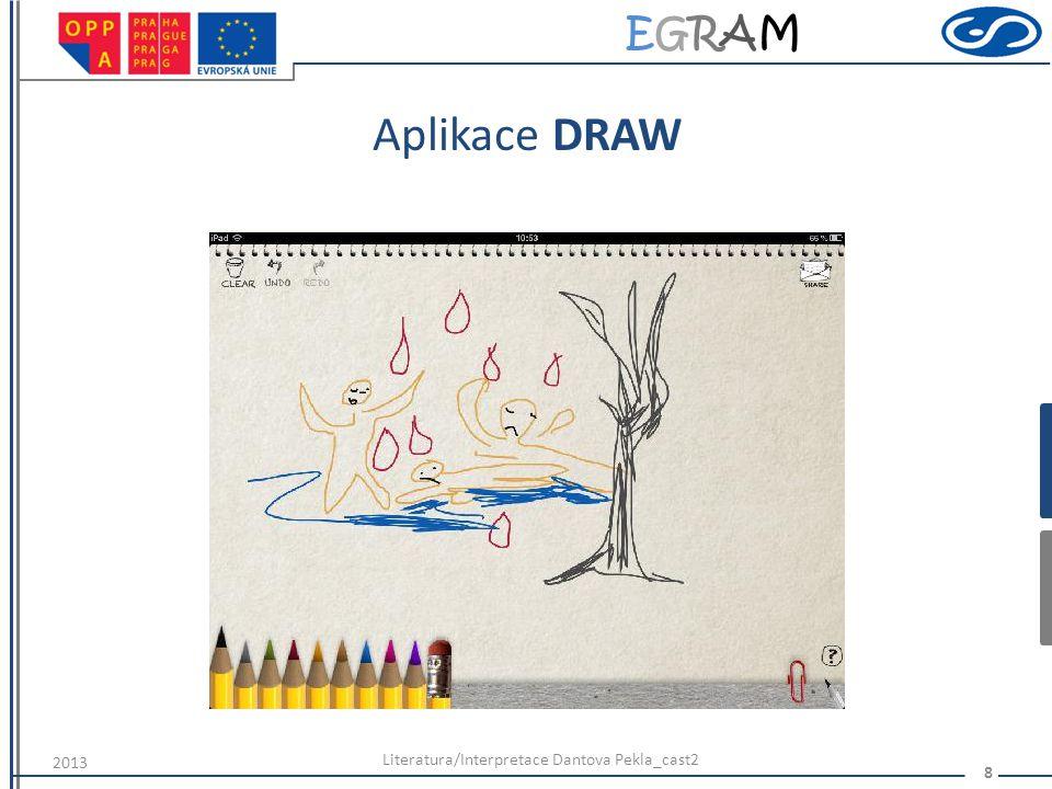 EGRAMEGRAM Aplikace DRAW Literatura/Interpretace Dantova Pekla_cast2 8 2013