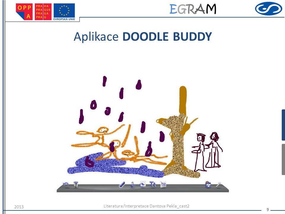 EGRAMEGRAM Aplikace DOODLE BUDDY Literatura/Interpretace Dantova Pekla_cast2 9 2013