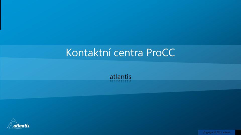 Copyright © 2011, atlantis Kontaktní centra ProCC