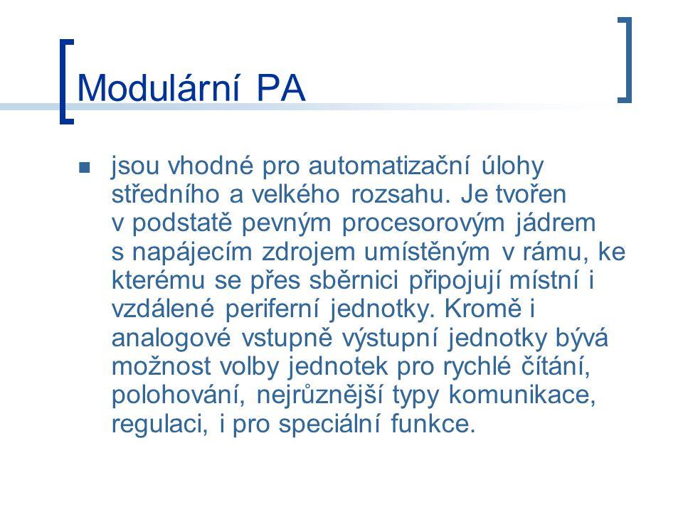 Modulární PA U úloh většího rozsahu je důležitá problematika MMI (Man Machine Interface), tedy rozhraní mezi člověkem a strojem, případně technologickým procesem.