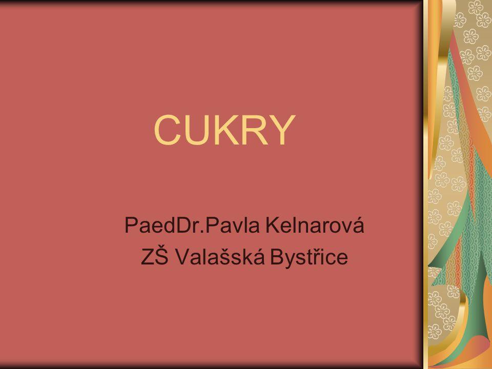 CUKRY PaedDr.Pavla Kelnarová ZŠ Valašská Bystřice