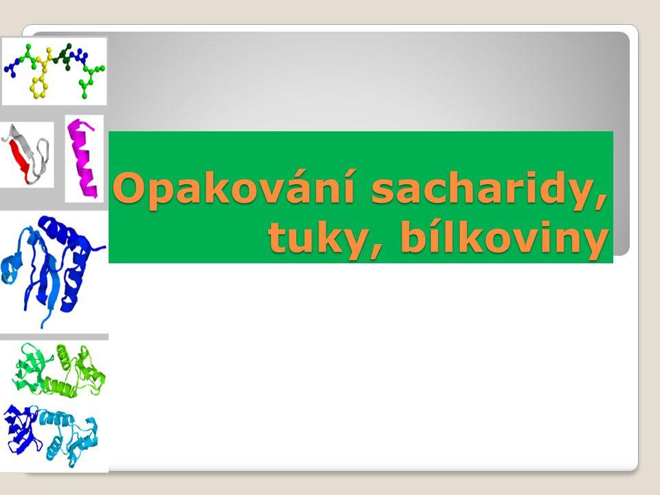 1.Doplň text Sacharidy jsou složeny z atomů ………………………… Vznikají procesem ……………………….