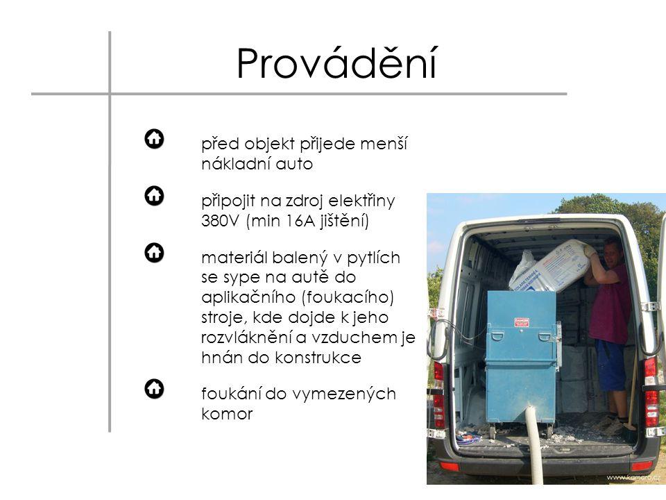 Provádění před objekt přijede menší nákladní auto připojit na zdroj elektřiny 380V (min 16A jištění) materiál balený v pytlích se sype na autě do apli
