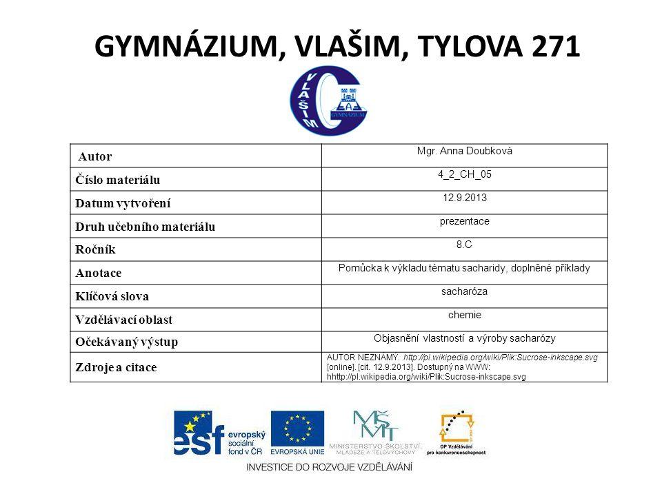 GYMNÁZIUM, VLAŠIM, TYLOVA 271 Autor Mgr.