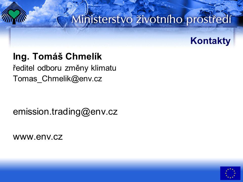 Kontakty Ing. Tomáš Chmelík ředitel odboru změny klimatu Tomas_Chmelik@env.cz emission.trading@env.cz www.env.cz