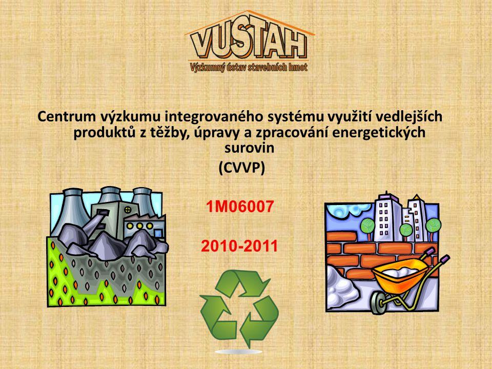 Cíle VUSTAH v rámci řešení CVVP v letech 2010-2011 Dílčí cíl V002 - Navrhnout strojně technologické způsoby sdružené výroby umělého kameniva a suchých maltových i omítkových směsí na bázi VEP Očekávané výsledky : Navržení strojně technologického způsobu sdružené výroby umělého kameniva za studena (UKS) a suchých pojivových směsí (SPS) na bázi VEP.