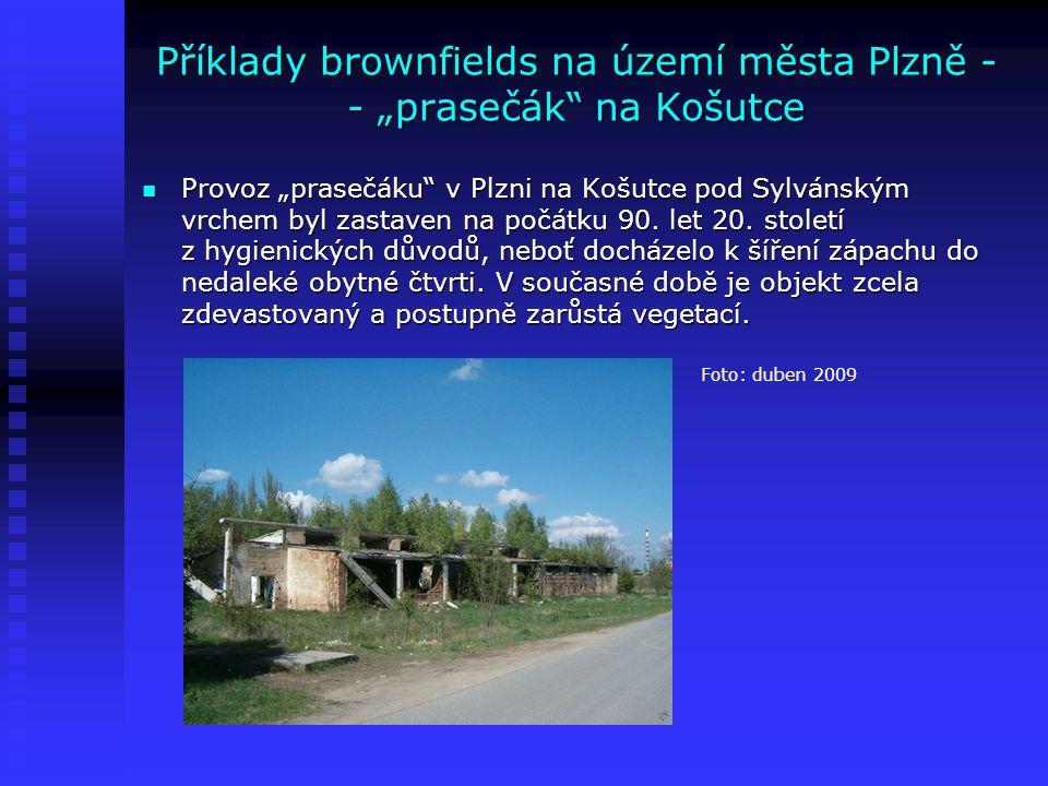"""Příklady brownfields na území města Plzně - - """"prasečák"""" na Košutce Provoz """"prasečáku"""" v Plzni na Košutce pod Sylvánským vrchem byl zastaven na počátk"""