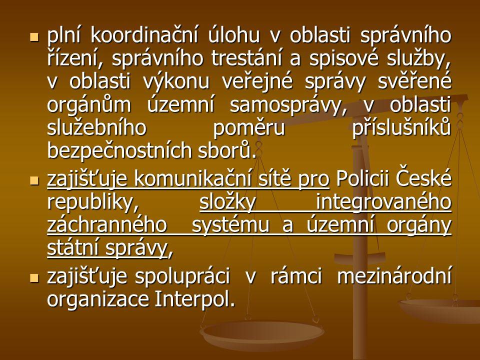 plní koordinační úlohu v oblasti správního řízení, správního trestání a spisové služby, v oblasti výkonu veřejné správy svěřené orgánům územní samospr