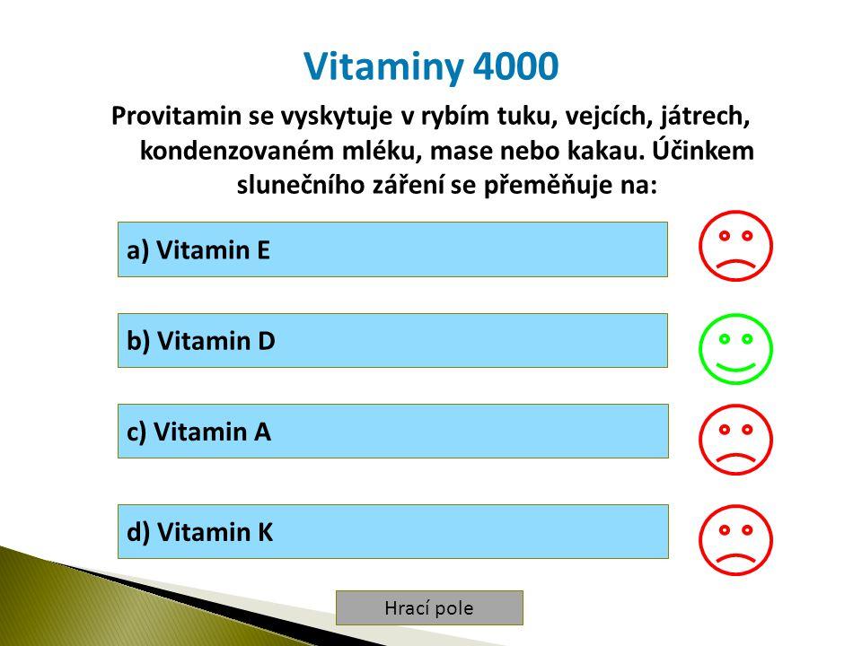 Hrací pole Vitaminy 4000 Provitamin se vyskytuje v rybím tuku, vejcích, játrech, kondenzovaném mléku, mase nebo kakau.