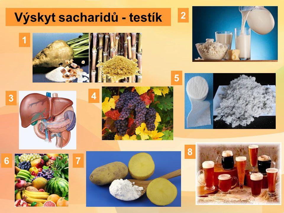 Výskyt sacharidů - testík 1 2 3 4 5 6 8 7