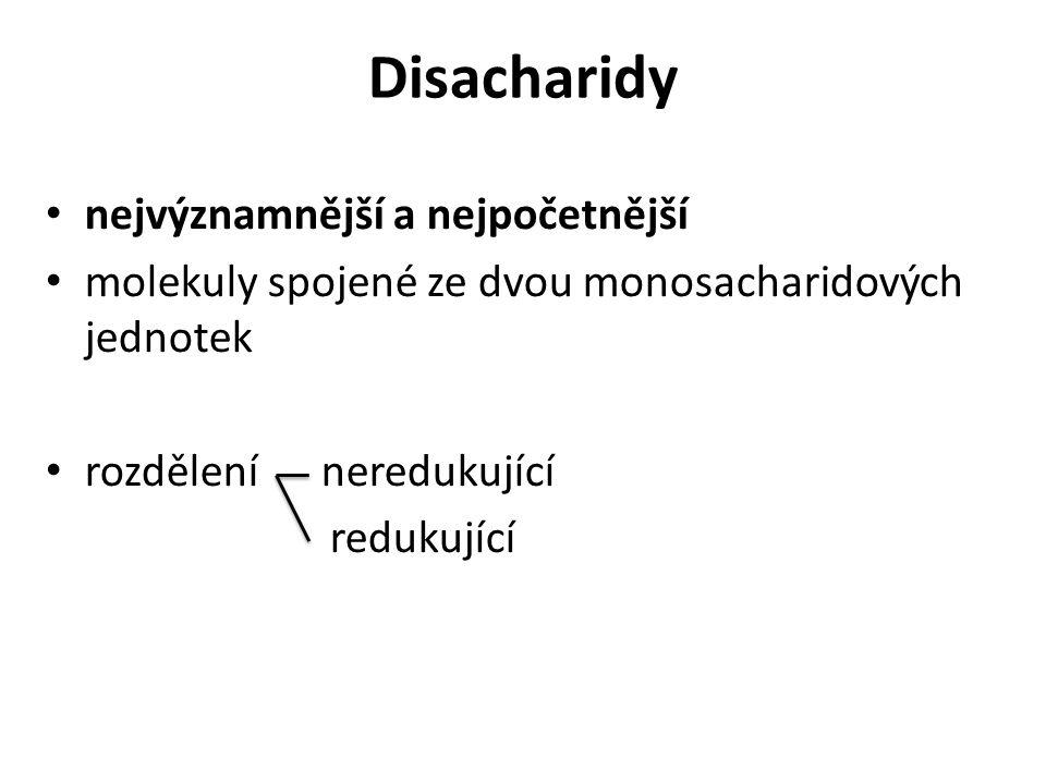 Neredukující disacharidy přítomnost glykosidové vazby mezi atomem C (1) jedné molekuly a atomem C (1) druhé aldosy nebo C (2) ketosy (nemá volnou poloacetalovou hydroxylovou skupinu)