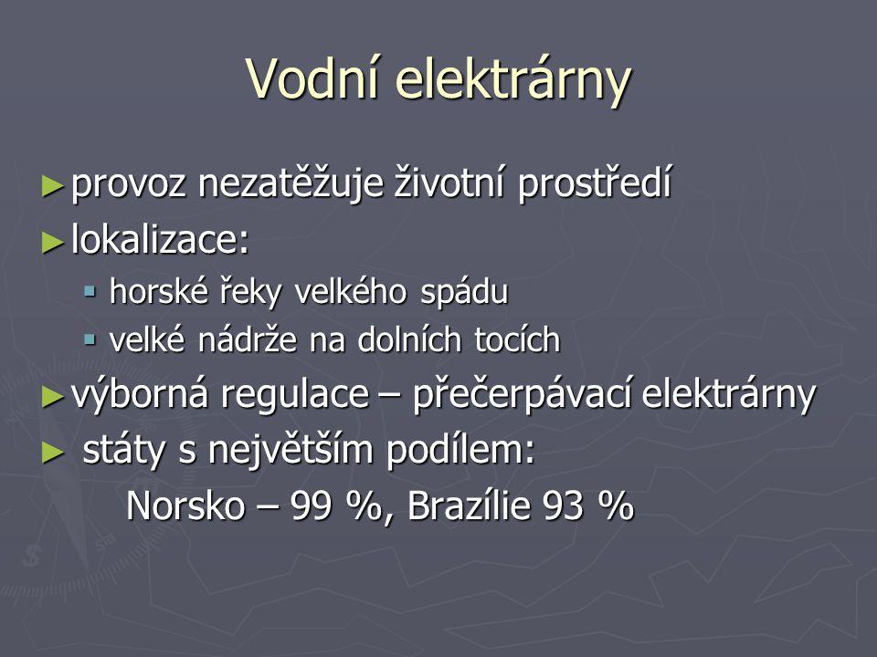 ► největší: Tři soutěsky instalovaný výkon: 22 400 MW !!.