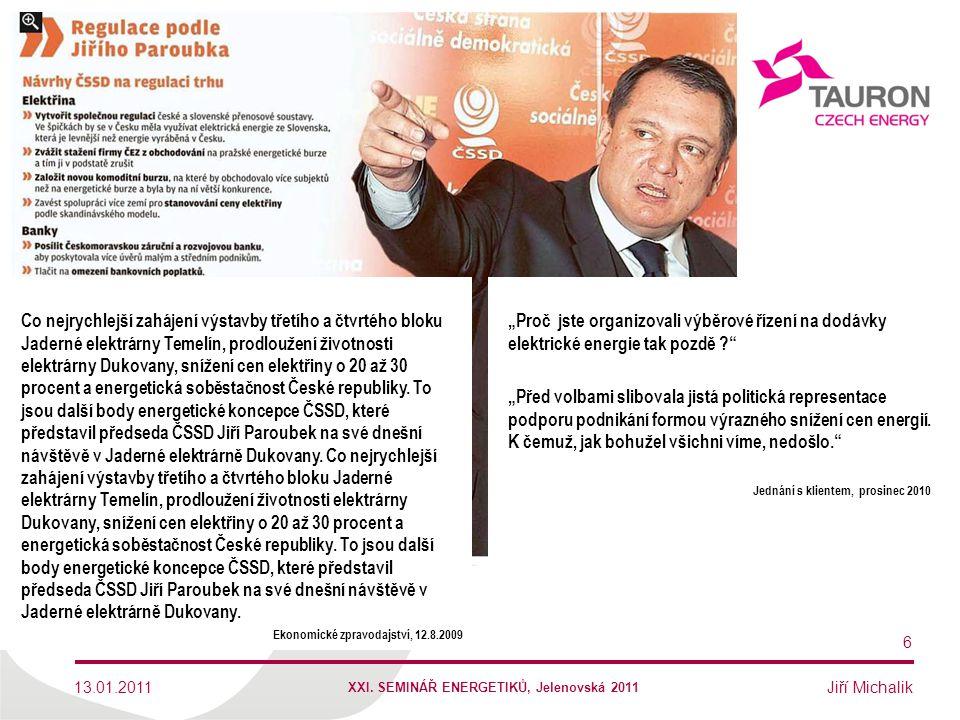 """Jiří Michalik """"Proč jste organizovali výběrové řízení na dodávky elektrické energie tak pozdě ?"""" """"Před volbami slibovala jistá politická representace"""