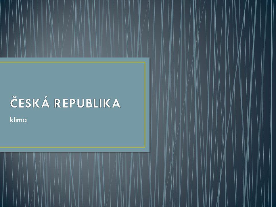 Podnebí v ČR je ovlivňováno: Zeměpisnou polohou – zeměpisná šířka (cca 50° s.z.š.