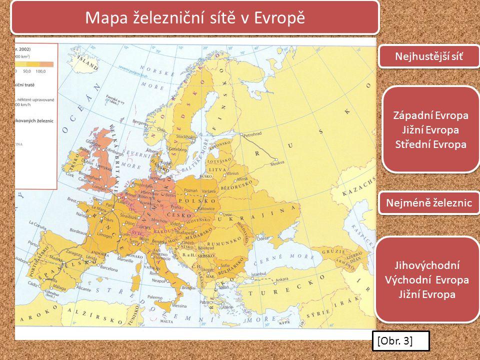 Mapa železniční sítě v Evropě Nejhustější síť Nejméně železnic Západní Evropa Jižní Evropa Střední Evropa Západní Evropa Jižní Evropa Střední Evropa J