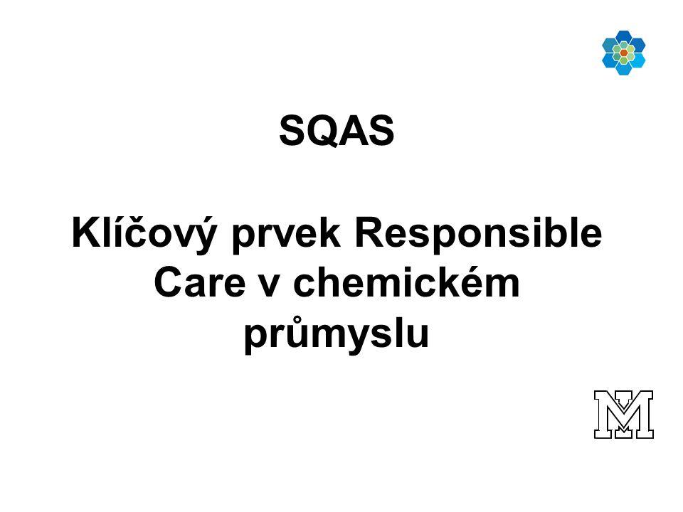 SQAS Klíčový prvek Responsible Care v chemickém průmyslu