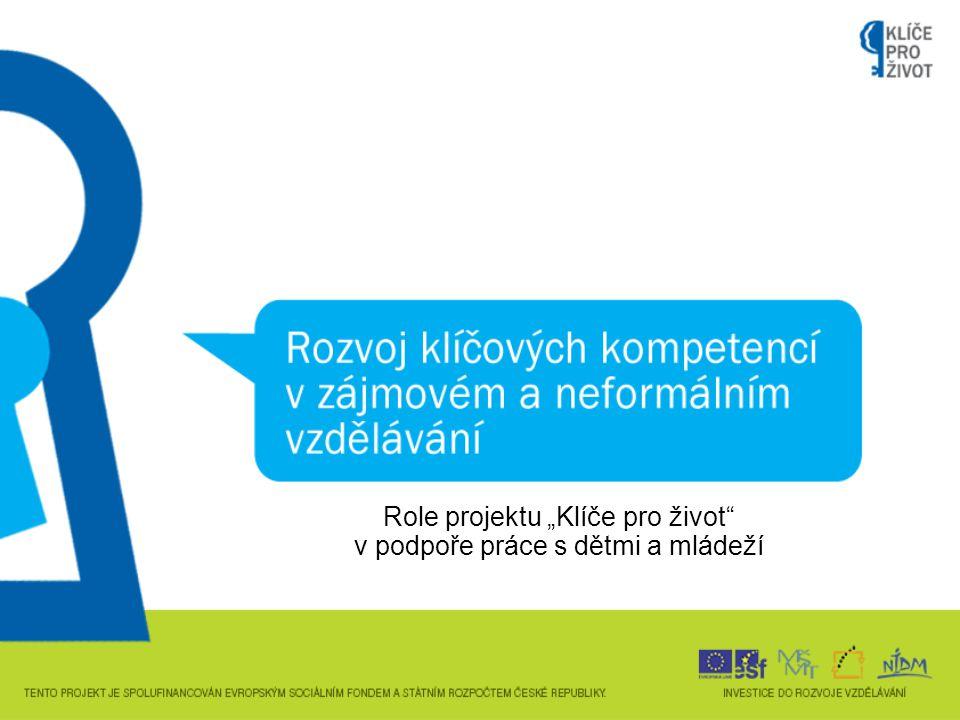 """Role projektu """"Klíče pro život v podpoře práce s dětmi a mládeží"""
