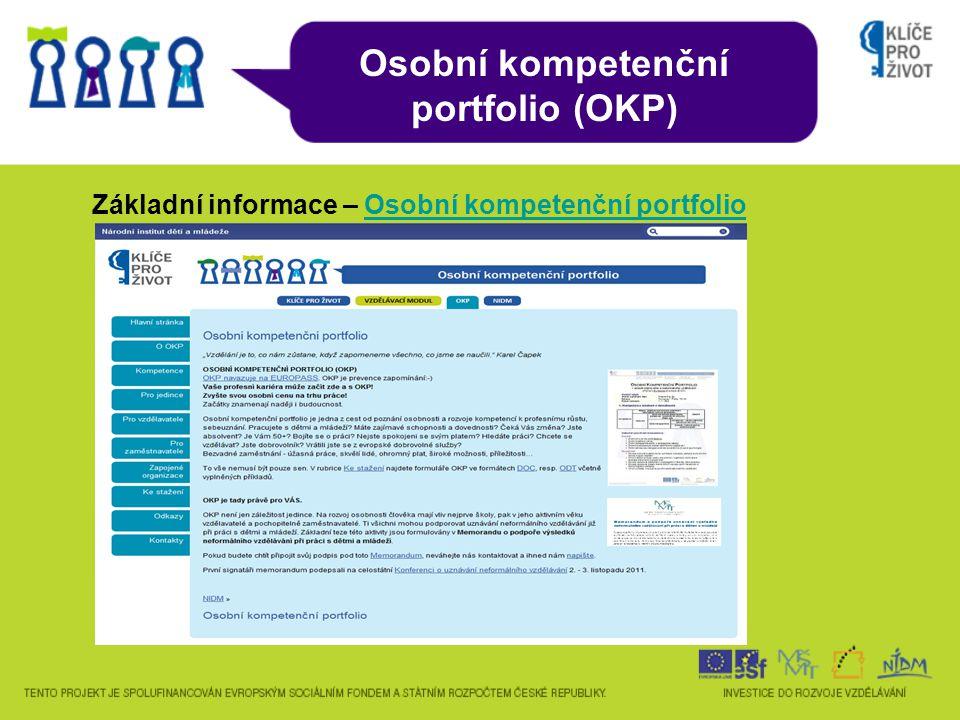 Základní informace – Osobní kompetenční portfolioOsobní kompetenční portfolio Osobní kompetenční portfolio (OKP)