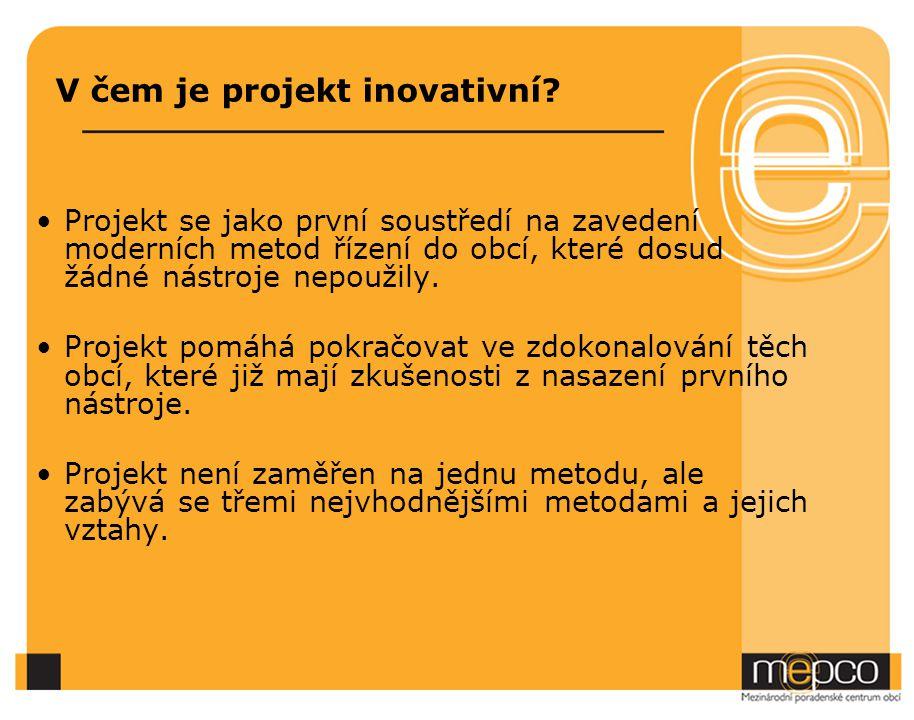 V čem je projekt inovativní.