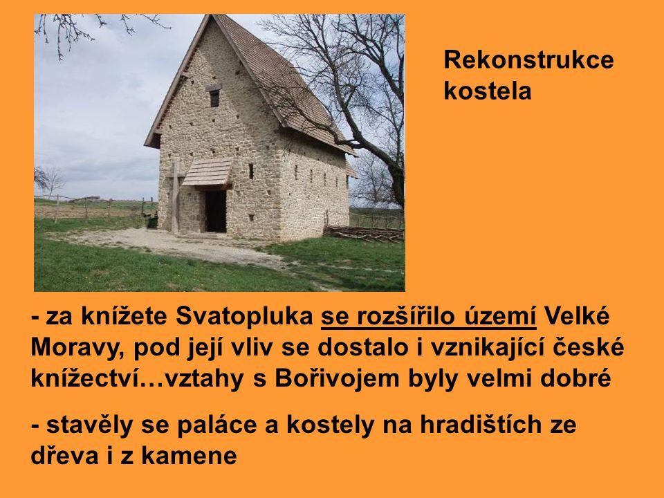 - za knížete Svatopluka se rozšířilo území Velké Moravy, pod její vliv se dostalo i vznikající české knížectví…vztahy s Bořivojem byly velmi dobré - s
