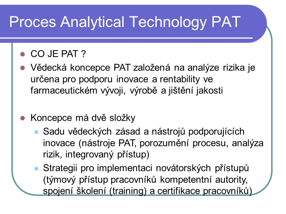 Proces Analytical Technology PAT CO JE PAT .