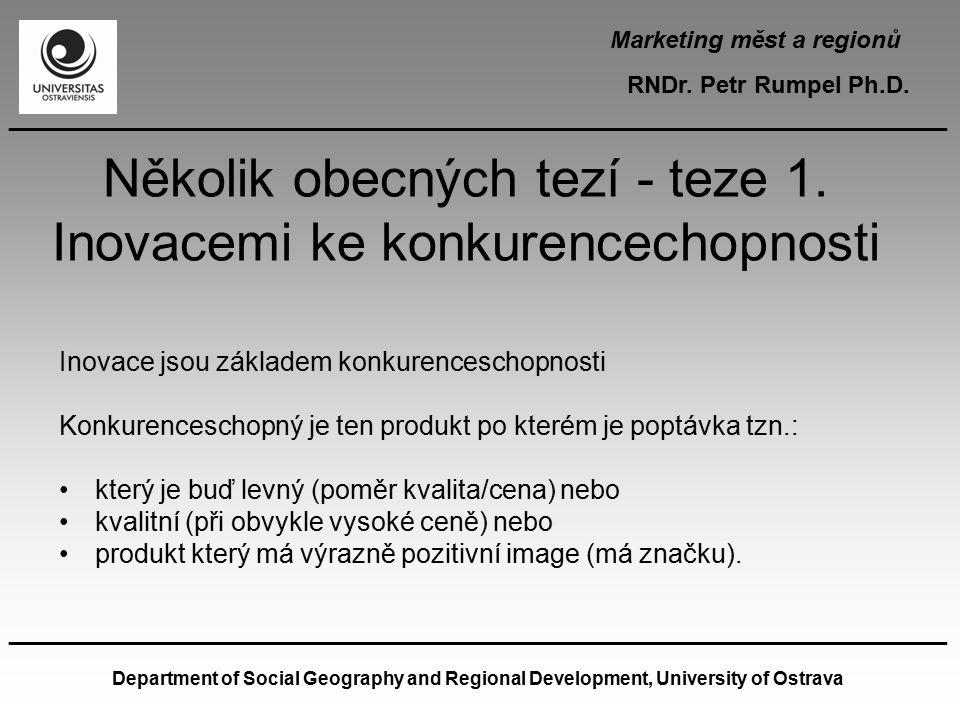 Marketing měst a regionů RNDr.Petr Rumpel Ph.D.
