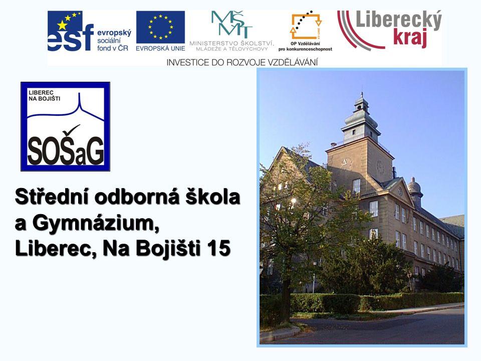 Střední odborná škola a Gymnázium, Liberec, Na Bojišti 15