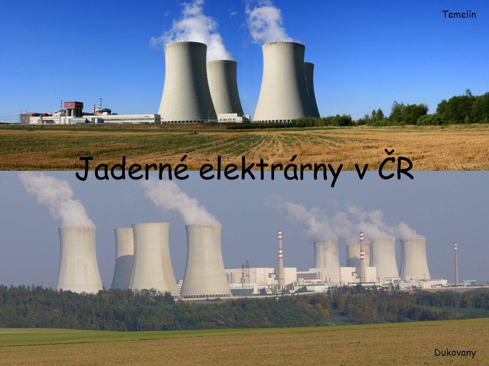 Jaderné elektrárny v ČR Temelín Dukovany