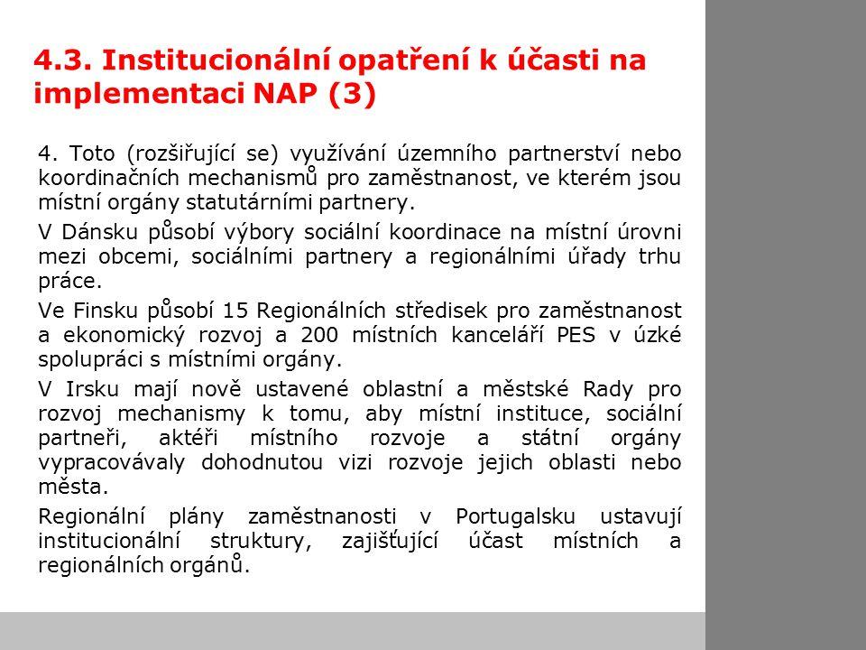 4.3. Institucionální opatření k účasti na implementaci NAP (3) 4.