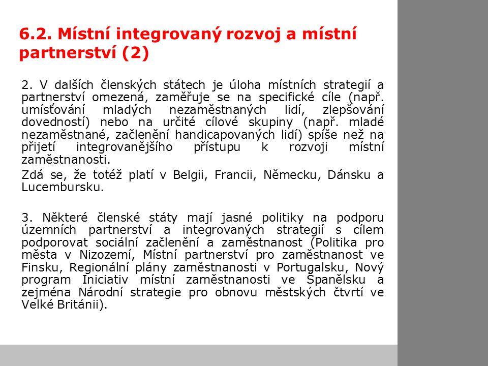 6.2. Místní integrovaný rozvoj a místní partnerství (2) 2.