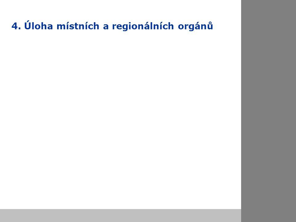 4. Úloha místních a regionálních orgánů