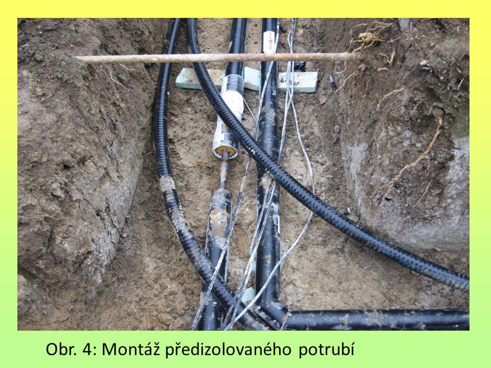 Obr. 4: Montáž předizolovaného potrubí