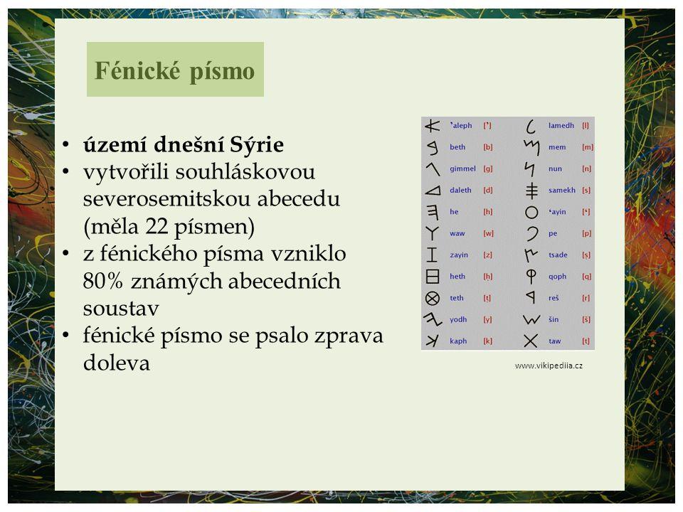 Fénické písmo území dnešní Sýrie vytvořili souhláskovou severosemitskou abecedu (měla 22 písmen) z fénického písma vzniklo 80% známých abecedních sous