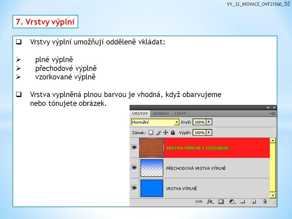 VY_32_INOVACE_OVF21560_ŽIŽ 7.