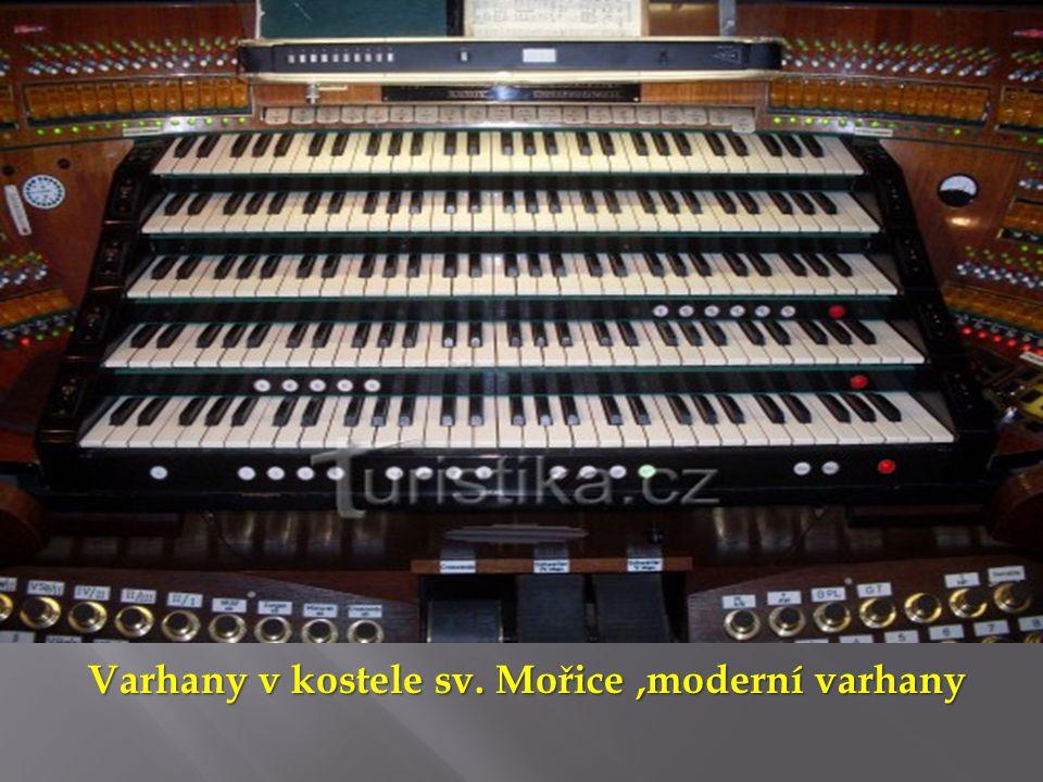 Varhany v kostele sv. Mořice,moderní varhany Varhany v kostele sv. Mořice,moderní varhany