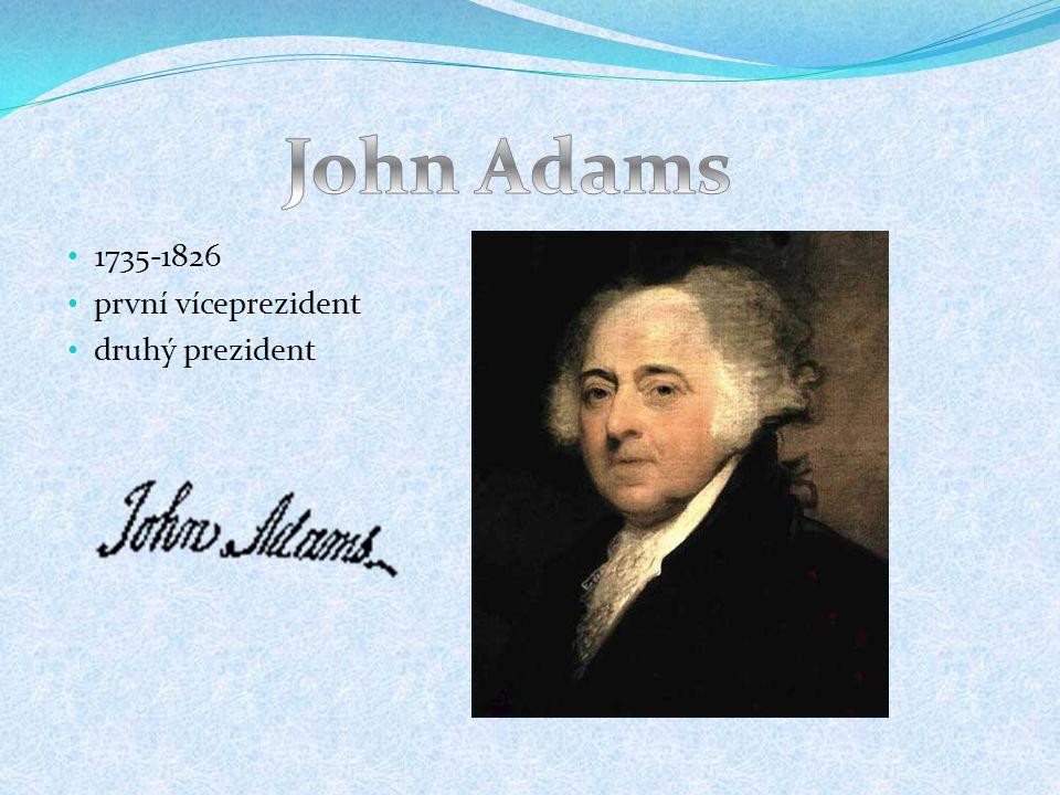 1735-1826 první víceprezident druhý prezident