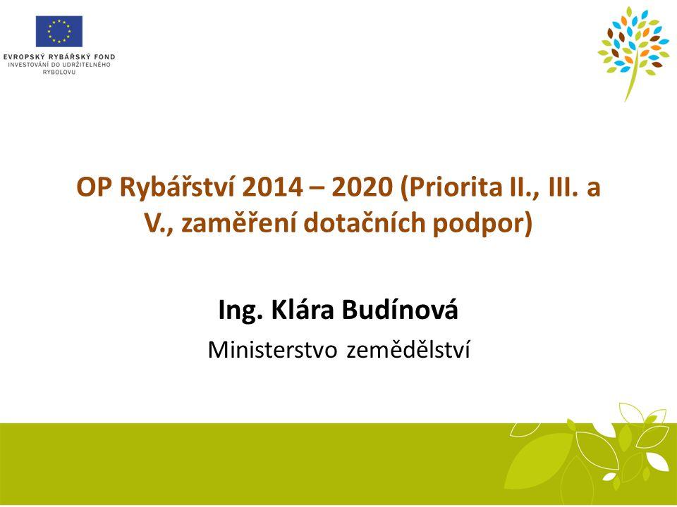 Recirkulační systém OP Rybářství 2014 – 2020 (Priorita II., III.