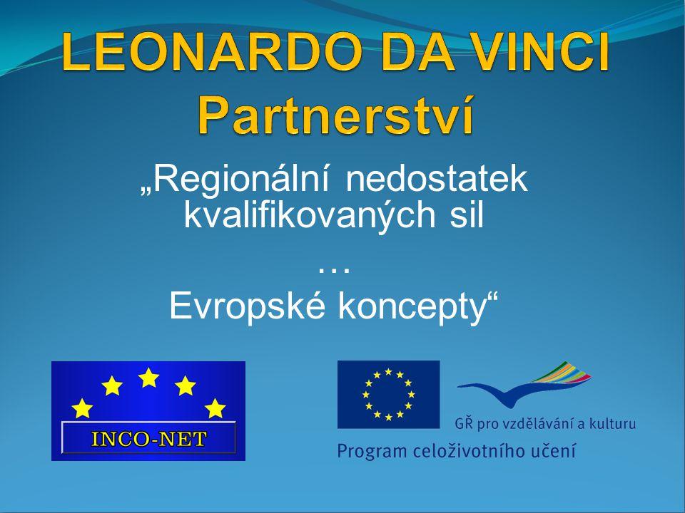 """""""Regionální nedostatek kvalifikovaných sil … Evropské koncepty"""""""