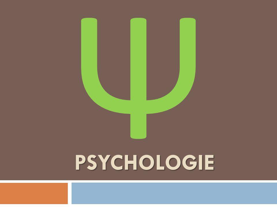 PSYCHOLOGIE Ψ