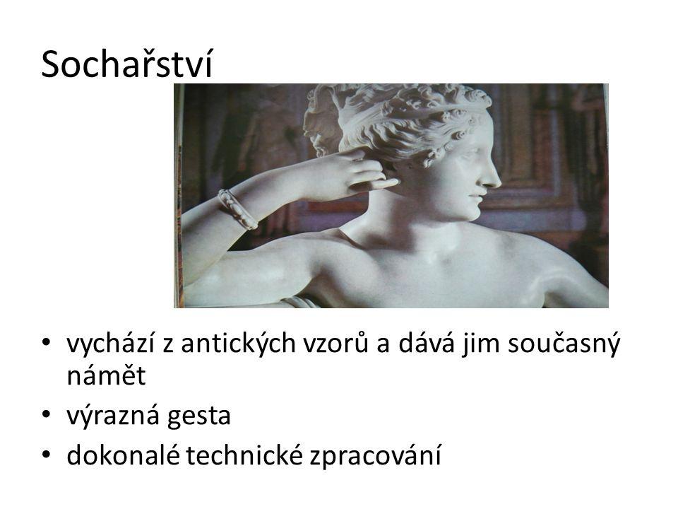 Sochařství vychází z antických vzorů a dává jim současný námět výrazná gesta dokonalé technické zpracování