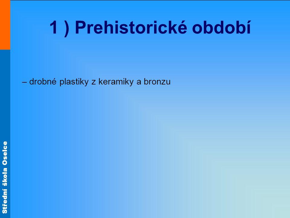 Střední škola Oselce Skopás - první sochař vyjadřující složité emoce – bolest, radost, smutek -oblíbený materiál: mramor
